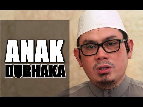 Ceramah Umum: Anak Durhaka - Ustadz Ahmad Zainuddin, Lc