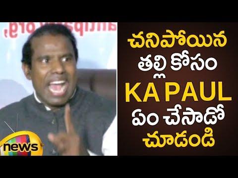 KA Paul Gets Emotional Words About His Late Mother | KA Paul Press Meet | AP Elections 2019 Updates