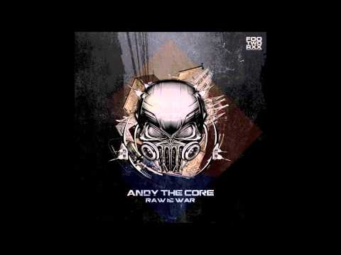 Andy The Core - Raw Is War (FWXXDIGI008)
