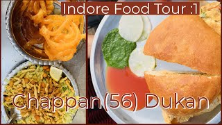Indore Food Vlog   Chappan(56) Dukan  Ep: 8   Madhya Pradesh Travel Series