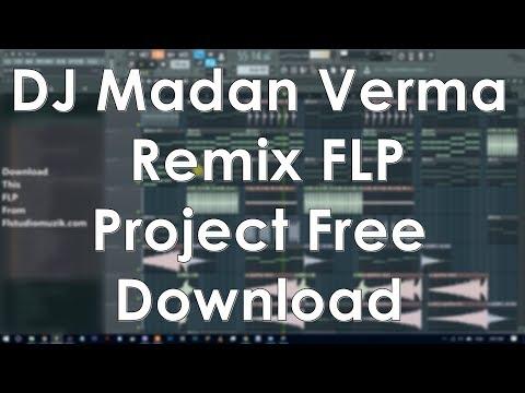 DJ Madan Verma Remix FLP Project Free Download
