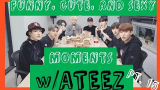 Funny Cute And Sexy Moments W Ateez Pt 15