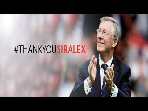 Goodbye Sir Alex Ferguson - Sir Alex Retires! - Tribute Video