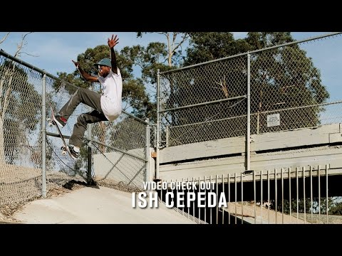 Video Check Out: Ish Cepeda