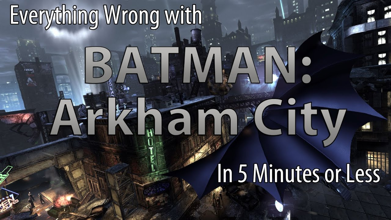 Everything Wrong with Batman: Arkham City (CinemaSins Style) - YouTube
