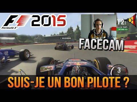 SUIS-JE UN BON PILOTE ? - FACECAM SUR F1 2015 | FPS BELGIUM