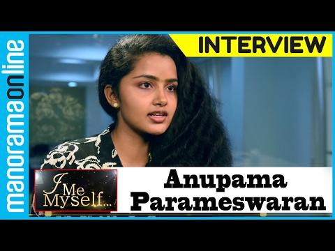Manorama Online   I Me Myself   Anupama Parameswaran