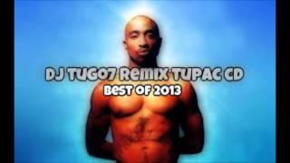 DJ tugo mix tape tupac 2013-against all odds (Best mixes of 2013 by DJ tugo)