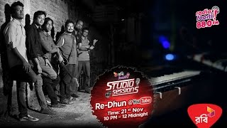 Robi Presents Foorti Studio Sessions with RE-DHUN