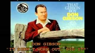 Watch Don Gibson Didnt Work Out Did It video