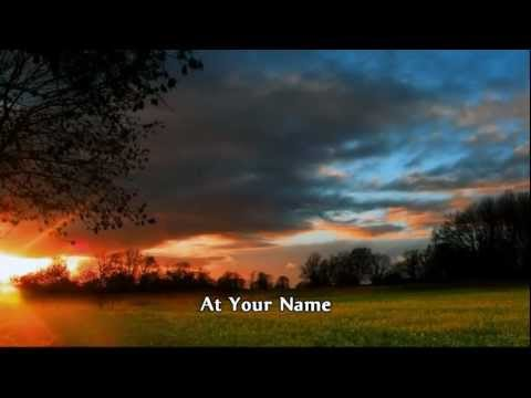 Phil Wickham - At Your Nameyahweh