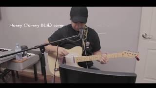 Honey _ Johnny Balik cover