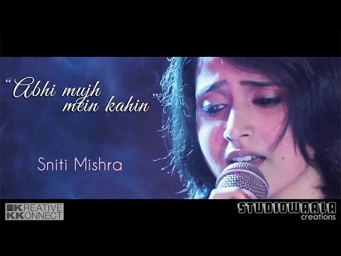 Abhi Mujh Mein Kahin  Unplugged Cover Ft.sniti Mishra video