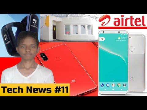 Tech News #11 - Mi 8i, Mi Band 3 India, Airtel Plan, Pixel 3 WC, 3D Printed Home