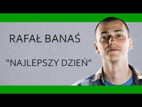 RAFAŁ BANAŚ -