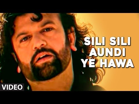 Sili Sili Aundi Ye Hawa - Full Video Song by Hans Raj Hans
