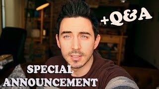 Special Announcement + Q&A