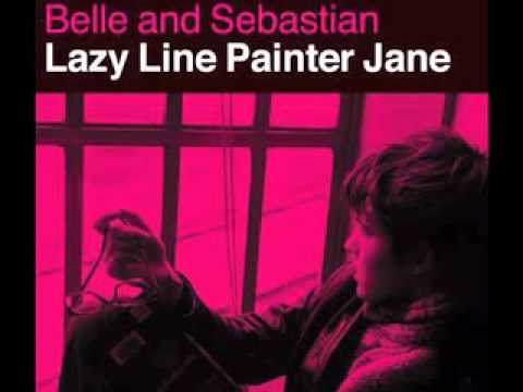 Belle &amp; Sebastian - Lazy Line Painter Jane