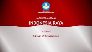 Indonesia Raya 3 Stanza Vokal dan Lirik