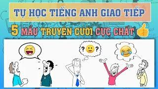 Tự học tiếng Anh qua truyện cười   Phần 3    Learning English Through Funny Stories Part 3