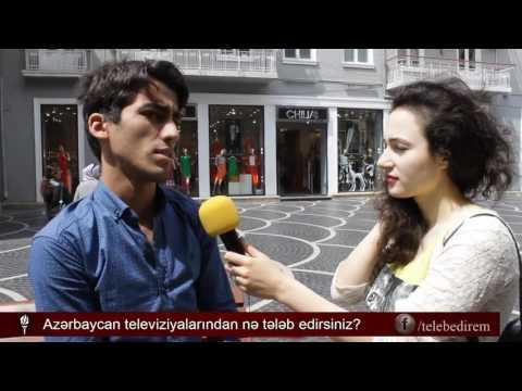 Azərbaycan Televiziyalarından nə tələb edirsiniz ? - Sorğu