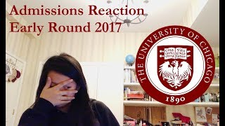 UCHICAGO College Decision Reaction 2017