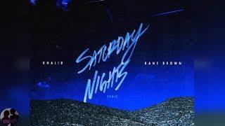 Khalid Ft Kane Brown Saturday Nights Remix