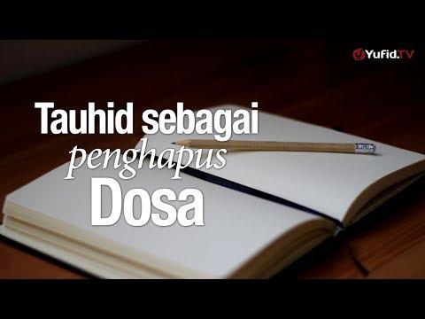 Ceramah Agama: Keutamaan Tauhid Sebagai Penghapus Dosa - Ustadz Lalu Ahmad Yani, Lc.