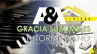 Sublime Video - Gracia Sublime Es Tutorial Piano (con Final de Violin) EN ESPIRITU Y EN VERDAD - Piedras Vivas