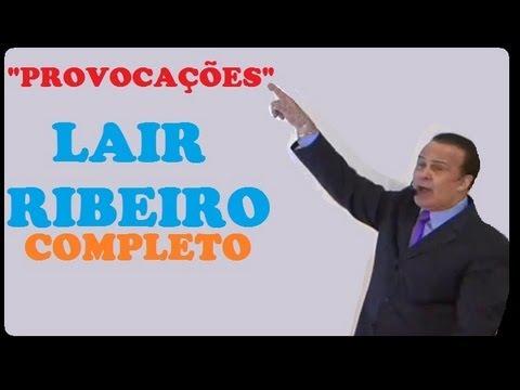 Provocações com Lair Ribeiro COMPLETO
