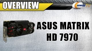 Newegg TV_ ASUS MATRIX Radeon HD 7970 Platinum Video Card Overview & Benchmarks