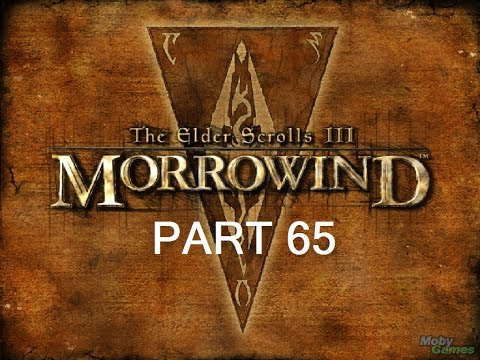 Let's Play The Elder Scrolls III: Morrowind GOTY Edition Part 65 W/Commentary