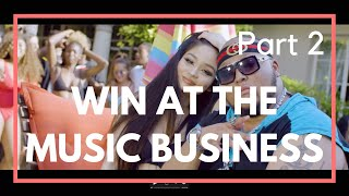 Win at the music business!! Part 2