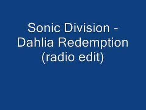 Sonic Division Dahlia Redemption radio edit
