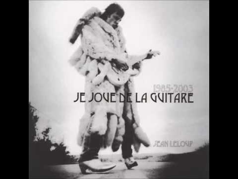 Jean Leloup - Y Lost My Baby