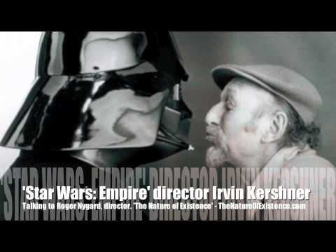 Empire Strikes Back Director Irvin Kershner With Roger Nygard! INTERVIEW