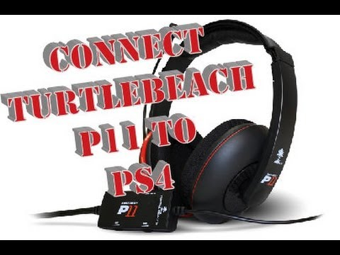 How to Connect your TurtleBeach Headset to PS4 (P11)