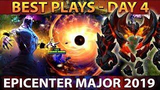EPICENTER Major 2019 Dota 2 - BEST Plays Day 4 [Playoffs]