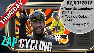 [Zap Cycling] #LE SAMYN A DANTESQUE RACE, GIBBONS THE GREAT LEAP... ! (02/03/17)