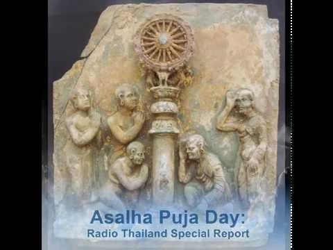 Asalha Puja Day Radio Thailand Special Report