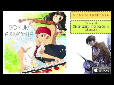 Sonum Armonia - Anime Album Song Previews! (an Album By Zorsy And Xclassicalcatx) !!