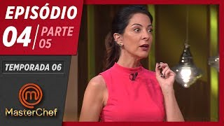 MASTERCHEF BRASIL (14/04/2019) | PARTE 5 | EP 04 | TEMP 06