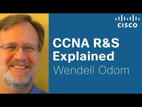 Cisco Learning Network: CCNA R&S Explained with Cisco Press Author Wendell Odom