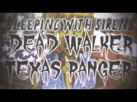 Sleeping With Sirens - Dead Walker Texas Ranger