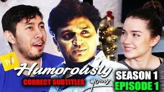 TVF HUMOROUSLY YOURS s1e1 | Reaction | CORRECT Subtitles