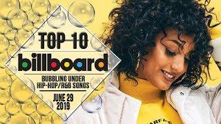 Top 10 • US Bubbling Under Hip-Hop/R&B Songs • June 29, 2019   Billboard-Charts
