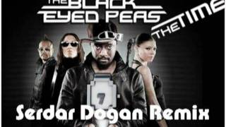 Black Eyed Peas - The Time (Serdar Dogan Remix)