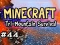 UBER CHARGED Minecraft: Tri-Mountain Survival Ep.44 w/Nova - ...