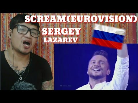 SERGEY-SCREAM(EUROVISION 2019)/SERGEY LAZAREV{MY FIRST REACTING HIS VIDEO I WAS AMAZED}