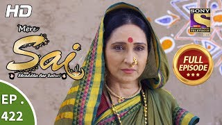 Mere Sai - Ep 422 - Full Episode - 7th May, 2019
